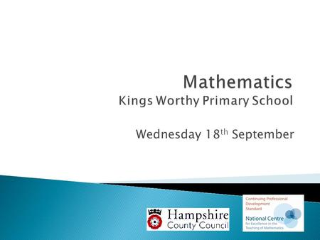 Wednesday 18 th September. Aims of the session  To develop an understanding of how calculation strategies are developed in Key Stage 1  To experience.