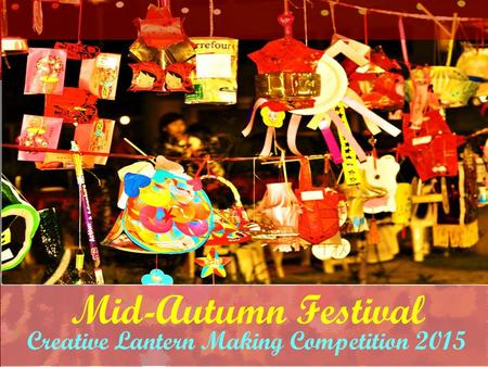 Creative Lantern Making Competition 2015