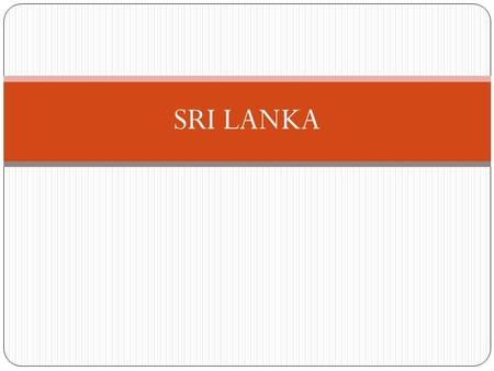 "SRI LANKA. Sri Lanka In 2009, nine schools were used by the Sri Lankan Armed Forces (SLAF) to detain ""surrendees"" (adults identified by the government."