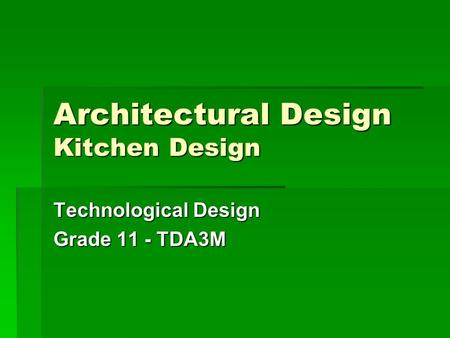 Architectural Design Kitchen Design