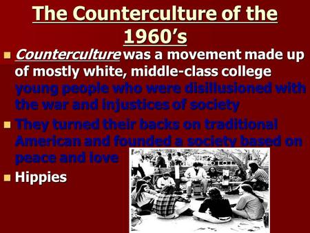 The Counterculture of the 1960's