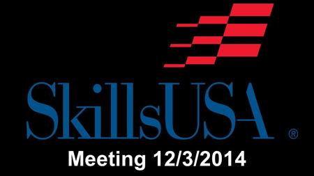 Meeting 12/3/2014. If you have missed any past meetings, please make sure to check Ms. Clark's teacher website and be subscribed to SkillsUSA Health Science.