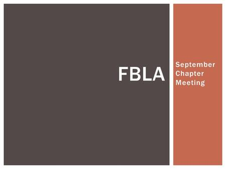 September Chapter Meeting FBLA.  Introductions by Advisors  We Need Officers!!! Pick up an application today. Due by Monday! WELCOME.
