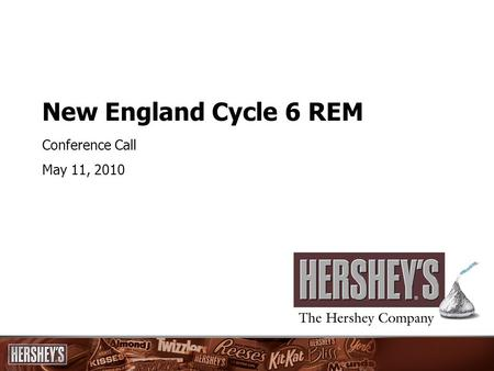 New England Cycle 6 REM Conference Call May 11, 2010.