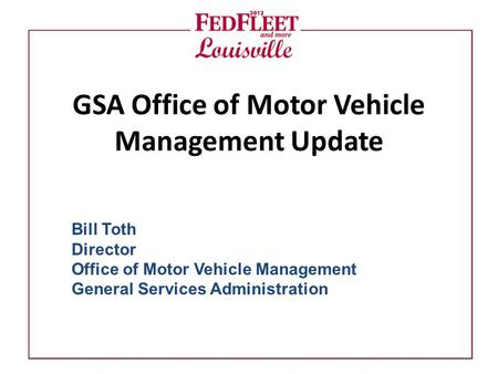 GSA Office of Motor Vehicle Management Update