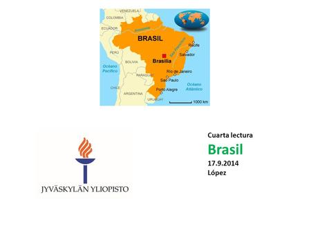 Cuarta lectura Brasil 17.9.2014 López. 1. Timber (Pau Brasil) in the first years of colonization 2. Sugarcane in the sixteenth and seventeenth centuries.
