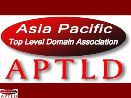 Who are we? APTLD (Asia Pacific Top Level Domain Association) is an organization for ccTLD (country-code Top Level Domain) registries in Asia Pacific.