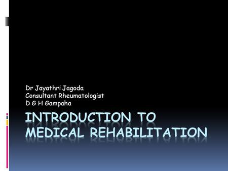 Introduction to medical rehabilitation