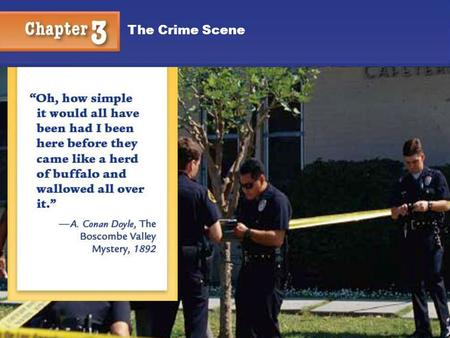 Chapter 3 The Crime Scene 1 Kendall/Hunt Publishing Company1 The Crime Scene.