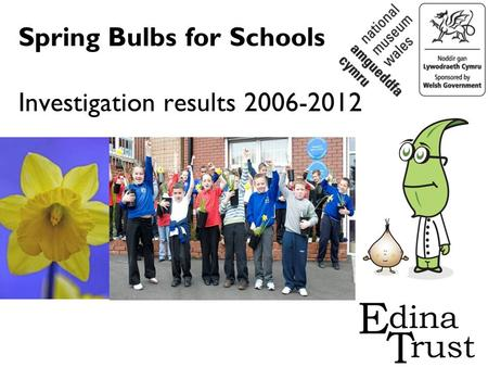 Spring Bulbs for Schools Investigation results 2006-2012.