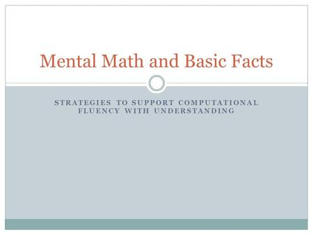 Mental Math and Basic Facts