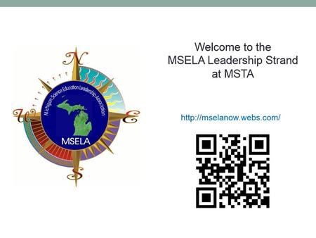 CREATING A VISION FOR SCIENCE EDUCATION February 27, 2015 MSELA Leadership Strand at MSTA Sarah Coleman Science Consultant, Muskegon ISD Jennifer Gottlieb.