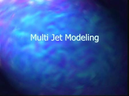 Multi Jet Modeling. What is Multi Jet Modeling? It is a rapid prototyping technique developed by 3D Systems. Designed for concept modeling in an office.