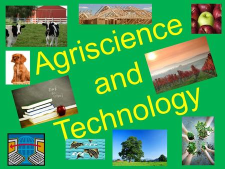 Agriscience and Technology. What is 8 th grade agriculture about? Developing Leadership Skills Identifying Career Opportunities in Agriculture Introducing.