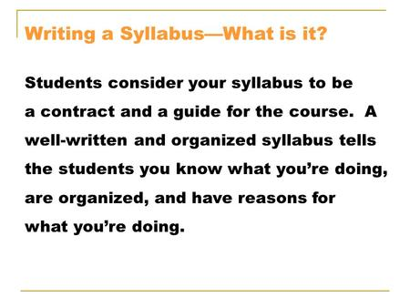 Writing a Syllabus—What is it?
