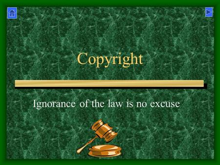 Copyright Ignorance of the law is no excuse. Respecting the law If you copy a work protected by copyright and give or sell it to others, you are breaking.