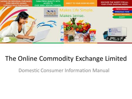The Online Commodity Exchange Limited Domestic Consumer Information Manual.