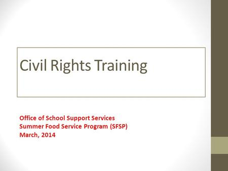 Civil Rights Training Office of School Support Services