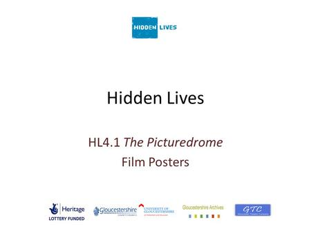 Hidden Lives HL4.1 The Picturedrome Film Posters.