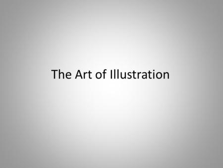 The Art of Illustration. What is an Illustrator? An illustrator is a graphic artist who specialises in enhancing writing by providing a visual representation.