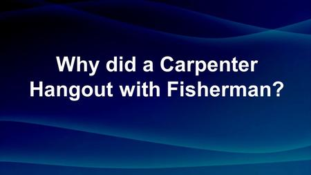 Why did a Carpenter Hangout with Fisherman?. Tetrarch Quarter Ruler.
