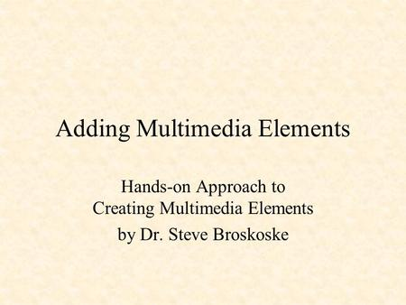 multimedia approach to teaching A multimedia approach to teaching rapid prototyping systems c k chua, k f leong, h k cheng and l m chow school of mechanical and production engineering.