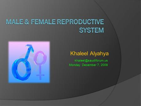 Khaleel Alyahya Monday December 7, 2009.