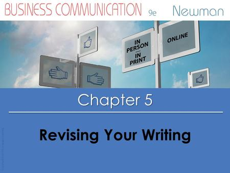 Chapter 5 Copyright © 2015 Cengage Learning Revising Your Writing.
