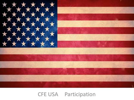 CFE USA 	Participation.