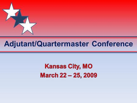 Adjutant/Quartermaster Conference. Agenda  IRS/Tax Issues – New 990 2.