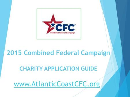 2015 Combined Federal Campaign CHARITY APPLICATION GUIDE