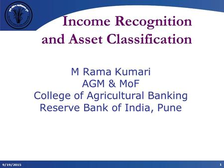 Income Recognition and Asset Classification