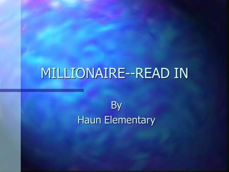 MILLIONAIRE--READ IN By Haun Elementary. Put these books in order by their call number n A. E/Egi n B. E/DeP n C. E/Car n D. E/Bar.