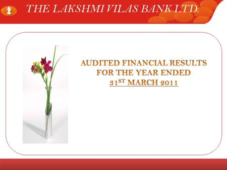 www.lvbank.comInvestor Meet Page 1 THE LAKSHMI VILAS BANK LTD.