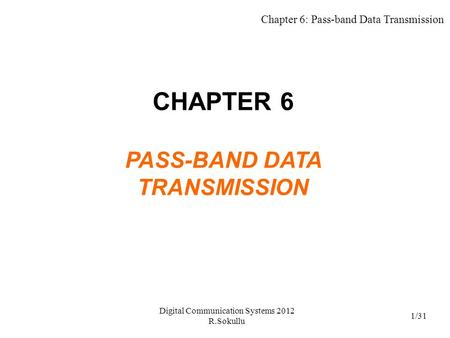 CHAPTER 6 PASS-BAND DATA TRANSMISSION