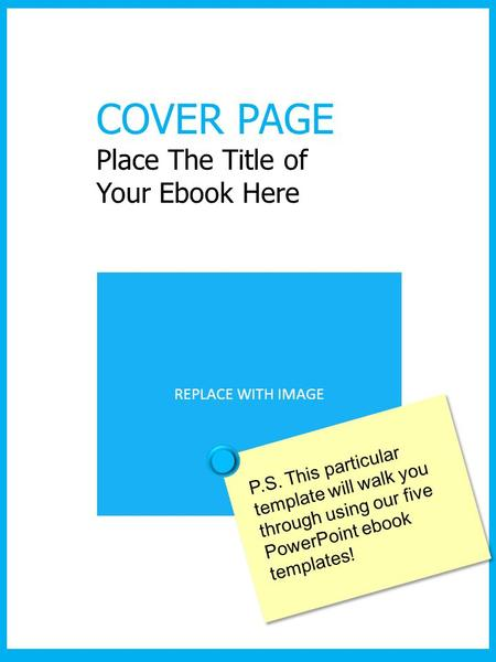 COVER PAGE Place The Title of Your Ebook Here