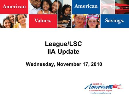 League/LSC IIA Update Wednesday, November 17, 2010.