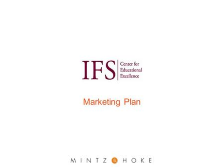 Marketing Plan. About the Plan Based on research Designed to answer the participation and awareness challenges today and into the future Segments are.