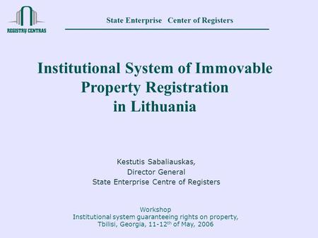 Institutional System of Immovable Property Registration in Lithuania