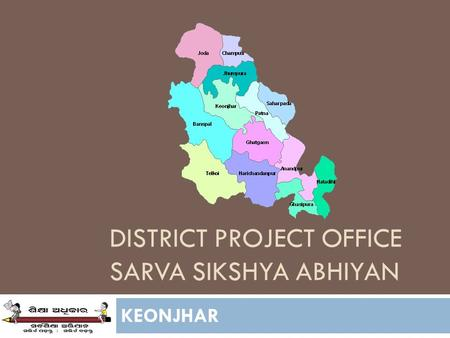DISTRICT PROJECT OFFICE SARVA SIKSHYA ABHIYAN