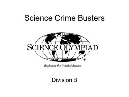 Science Crime Busters Division B.