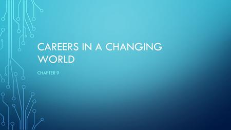 Careers in a Changing World
