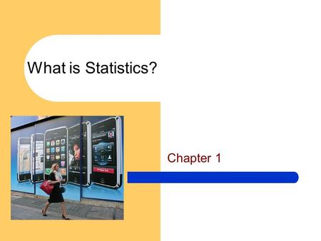 What is Statistics? Chapter 1. 1- GOALS 1. Understand why we study statistics. 2. Explain what is meant by descriptive statistics and inferential statistics.