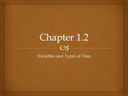 Variables and Types of Data.   Qualitative variables are variables that can be placed into distinct categories, according to some characteristic or.