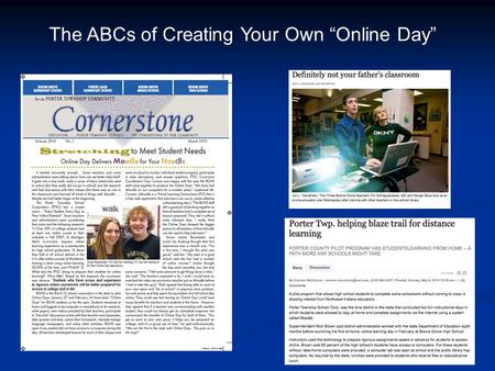 "The ABCs of Creating Your Own ""Online Day"". What is an Online Day? Students remain at home Students remain at home Teachers prepare online assignments."