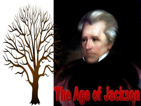 "Issues that Challenged ""Old Hickory"" The ""Corrupt Bargain"""