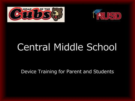 Central Middle School Device Training for Parent and Students.