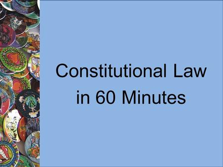 "Constitutional Law in 60 Minutes. Foundations (1) Constitution is the supreme law of Canada. Any law that conflicts with it is of ""no force and effect."""