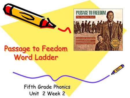 Passage to Feedom Word Ladder Fifth Grade Phonics Unit 2 Week 2.