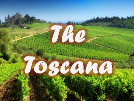 The toscana is in Italy,in Europe Is a region in the centre of Italy. The toscana has 3.734.355 of population. TOSCANA The toscana has an area of ​​